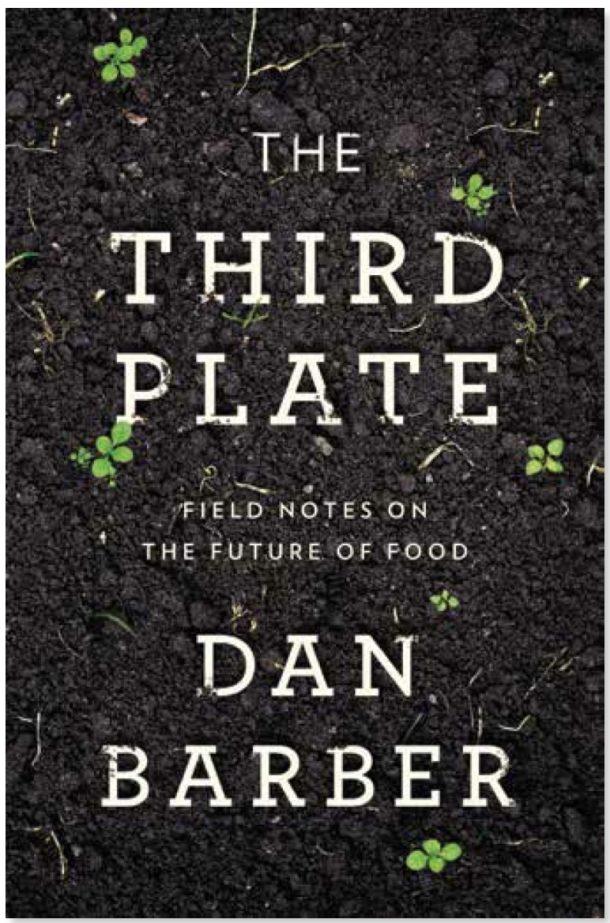 Third Plate by Dan Barber